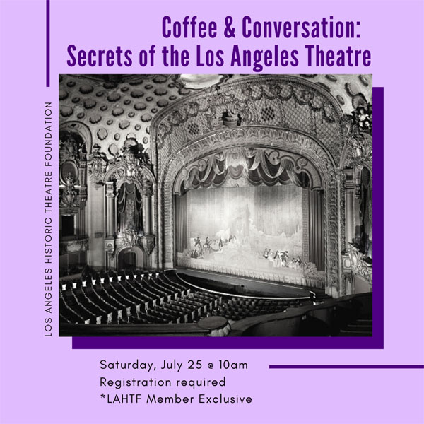 Coffee & Conversation: Secrets of the Los Angeles Theatre