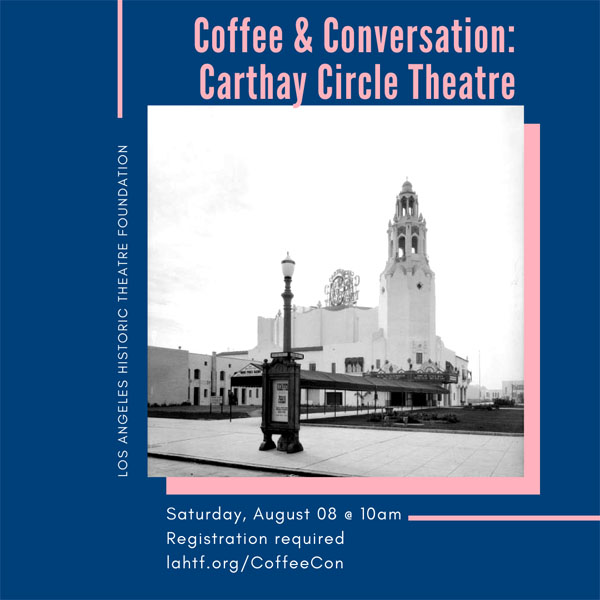 Coffee & Conversation: Carthay Circle Theatre