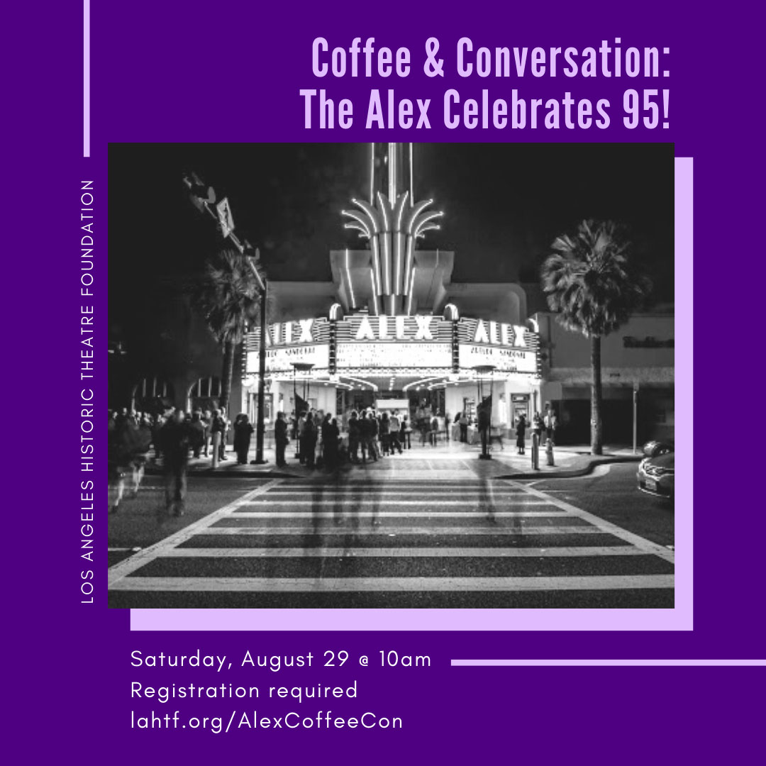 Coffee & Conversation: Alex Theatre