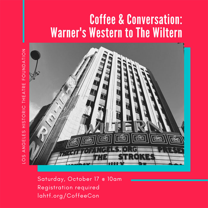 Coffee & Conversation: Wiltern Theatre