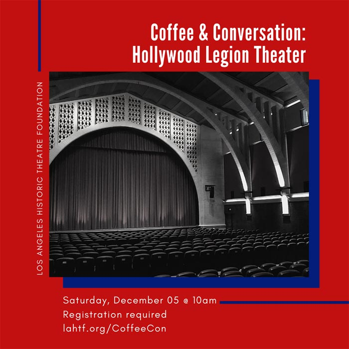 Coffee & Conversation: Hollywood Legion Theater
