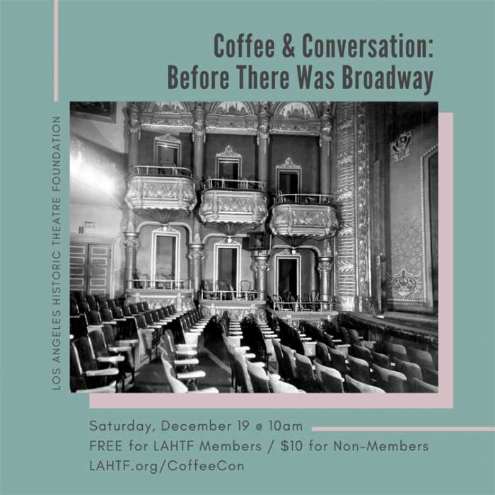 Coffee & Conversation: Before There Was Broadway